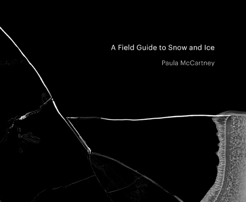 http://paulamccartney.com/files/gimgs/29_a-field-guide-to-snow-and-ice.jpg